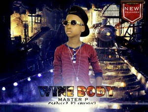 [Music] : Master P - Wine Body