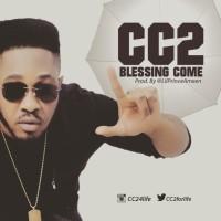 DOWNLOAD VIDEO: CC2 (@cc2forlife) - Blessing Come (Prod. @lilPrinceAmen)