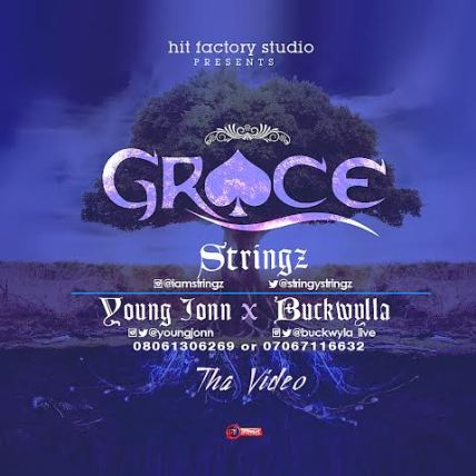 stringz-ft-young-jonn-buckwylla-grace