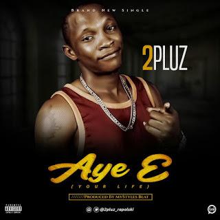 2Pluz- Aye E artcover