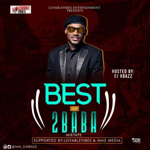 Mixtape Djxbazz – Best Of 2Baba @iam_djxbazz (2)