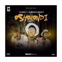 "MUSIC: Dj Sidez Feat Slimcase X Masta T - ""Oshozondi Ballers"" @deejaysidez"