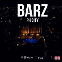 New Music : Barz - PH City (Prod. Beatboxx Xclusiv)| @dr_barz