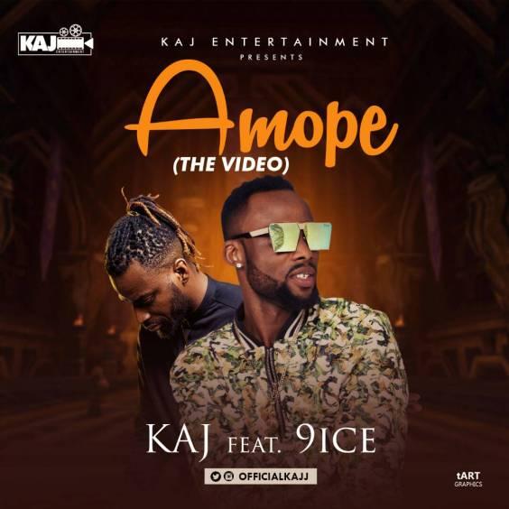 Kaj ft 9ice - Amope (Official Video)