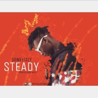OFFICIAL VERSION : DONEFIZZY __STEADY (PROD BY DONKAYZ) @iknowdonefizzy