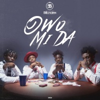 New Music : Chocolate City Presents ; Street Billionaires - Owo Mi Da | @StrBillionaires