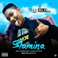 #Nigeria : MUSIC : Bae Bliss - Stamina (prod. Benjamz)