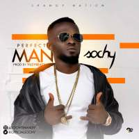 #Nigeria : MUSIC : Sochy - Perfect Man (prod. Yuzybeat) | @officialsochy