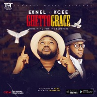 #Nigeria : Music : Exnel - Ghetto Grace (Amara Ya) Ft. Kcee | @Exnelchiboy @Tuwantumusic @iam_Kcee