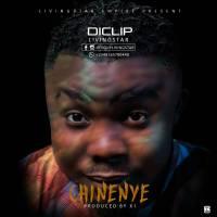 #Nigeria : Music : Diclip - Chinenye (prod. X1)