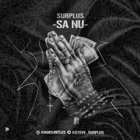 #Nigeria : Music : MUSIC: Surplus - Sanu | @Steve_Surplus