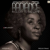 Music : Radiance - Glory To The Lamb