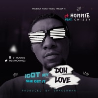 "#Nigeria : Music : St Hommie - ""I Got My Doh She Get It Love''  (Prod. Shakerman)"