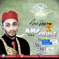 MUSIC : Gent Posh -  Nma Nwoke (Balling)