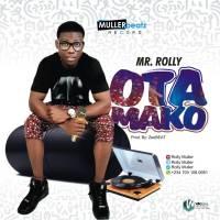 #Nigeria:Music:Rolly- Otamako @rollymuller