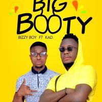 #Nigeria : Music : Bizzyboi  - Big Booty ft. KAD
