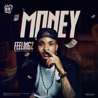 #Nigeria : MUSIC : Feelingz - Money (Prod. @feelingzbaby_br)
