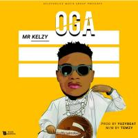 #Nigeria : MUSIC : Mr Kelzy - Oga (prod. Yuzybeat) | @officialmrkelzy
